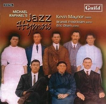Jazz Hymns by Michael Raphael