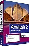 Analysis 2: Mathematik für Natur- und Wirtschaftswissenschaftler und Ingenieure (Pearson Studium - Mathematik)