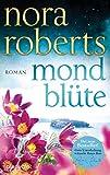 Mondblüte: Roman (Der Zauber der grünen Insel 1)