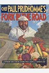Chef Paul Prudhomme's Fork in the Road Kindle Edition