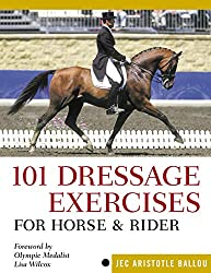 101 Dressage Exercises for your horse