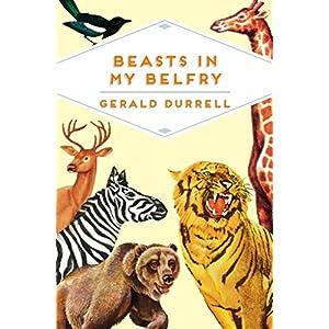 Beasts in My Belfry (Pan Heritage Classics)