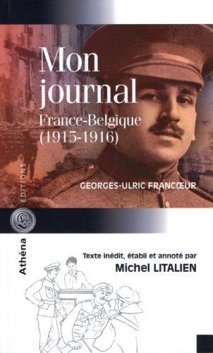 Mon journal : France-Belgique (1915-1916)