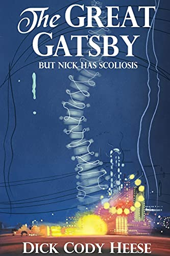 The Great Gatsby: But Nick has Scoliosis