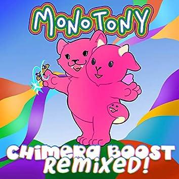 Chimera Boost Remixed!
