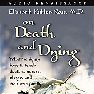 On Death and Dying audiobook cover art