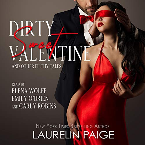 Couverture de Dirty Sweet Valentine and Other Filthy Tales of Love