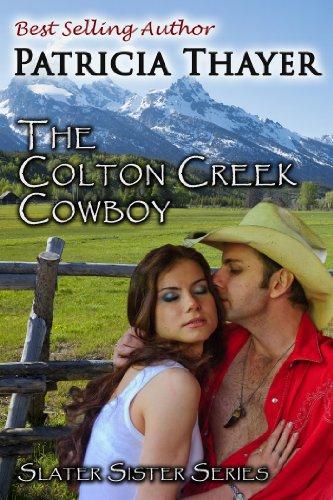 Colton Creek Cowboy (Slater Sisters Book 3) (English Edition)