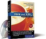 Java und XML: Alles zu DOM, SAX, JAXP, StAX. JAXB und Webservices sowie den Grundlagen des XML-Publishing-Prozesses. (Galileo Computing) - Stephan Niedermeier