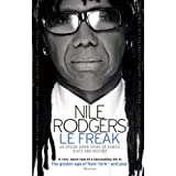 Le Freak: An Upside Down Story of Family, Disco and Destiny (English Edition)