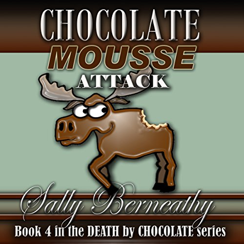 Chocolate Mousse Attack audiobook cover art