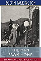 The Man from Home (Esprios Classics)