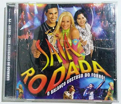 CD Saia Rodada - O Balanço Gostoso do Forró (Gravado no Chevrolet Hall - Recife-PE)