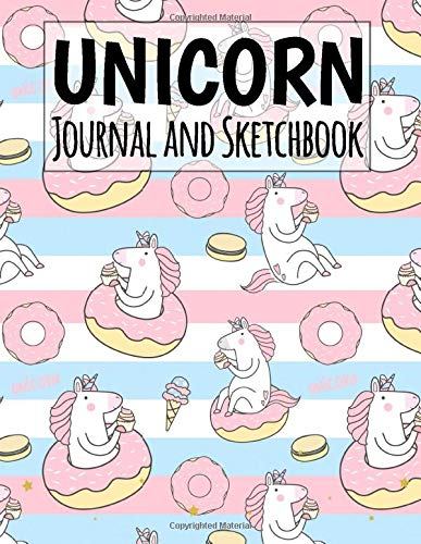 Unicorn Journal and Sketchbook: Unicorn Journal Lined and Blank Pages Sketching and Notes for School Girls