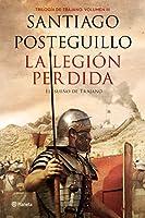 La legión perdida (El sueño de Trajano): El sueño inmortal de Trajano
