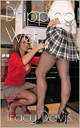 Dripping Wet (Lesbians, milf, mature women, younger women): #2