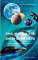 Die KI Golem - Die Galaxie der Ersten