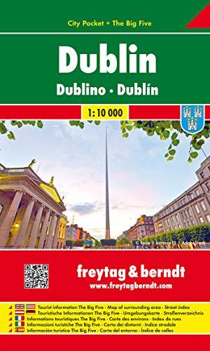Dublin, Stadtplan 1:10 000, City Pocket + The Big Five (freytag & berndt Stadtpläne)