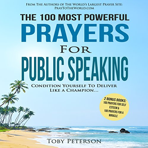 The 100 Most Powerful Prayers for Public Speaking audiobook cover art