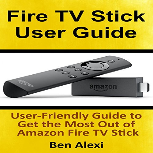 Fire TV Stick User Guide audiobook cover art