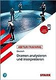 STARK Abitur-Training - Deutsch Dramen analysieren und interpretieren
