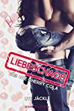 Liebeschaos: Süß wie Cherry Cola