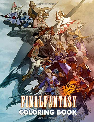 Final Fantasy Coloring Book: Legendary Video Game Franchise and Cultural Treasure   Adult Coloring Book