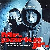 Mr.Parka jr. / Mr.Parka jr. feat. Dr.Turtleneck