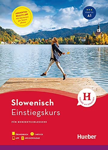 Einstiegskurs Slowenisch: für Kurzentschlossene / Paket: Buch + 1 MP3-CD + MP3-Download + Augmented Reality App