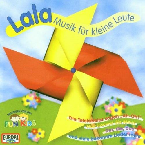LALA-MUSIK FUR KLEINE..