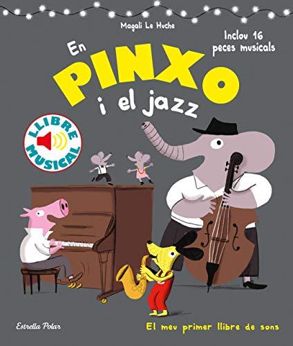 En Pinxo i el jazz. Llibre musical (Llibres musicals)