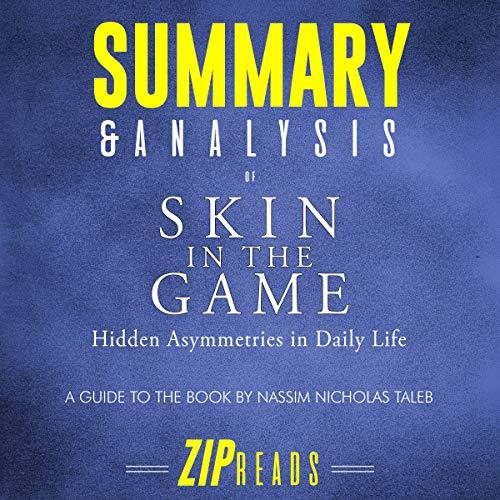 Summary & Analysis of Skin in the Game: Hidden Asymmetries in Daily Life Titelbild