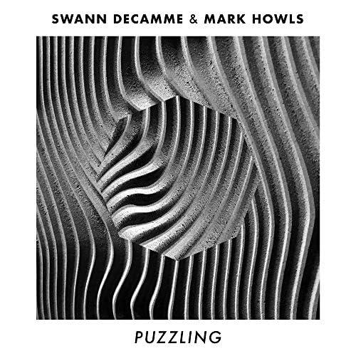 Swann Decamme & Mark Howls