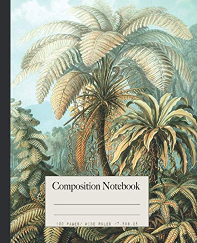 Composition Notebook: Beautiful wide ruled botanical notebooks with Ernst Haeckel vintage wildflower plants illustrations. Perfect gift for nature & art lovers.