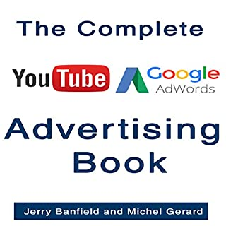 The Complete Google AdWords and YouTube Advertising Book audiobook cover art