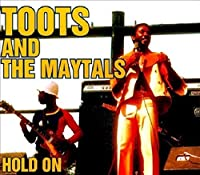 Hold On by Toots & The Maytals (2011-09-13)