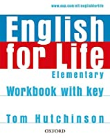 English for Life Elementary: Workbook with Key