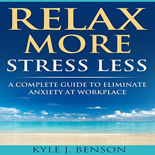 Relax More Stress Less audiobook cover art
