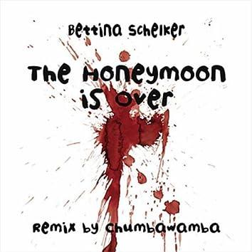 The Honeymoon is over -Chumbawamba Remix