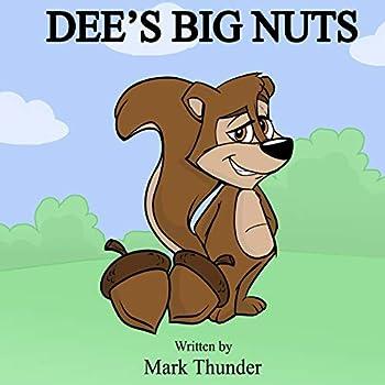 Dee s Big Nuts