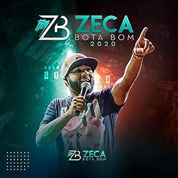 Zeca Bota Bom 2020