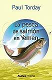 La pesca de salmón en Yemen (13/20 (alianza))
