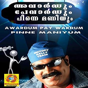 Awardum Pay Wardum Pinne Maniyum