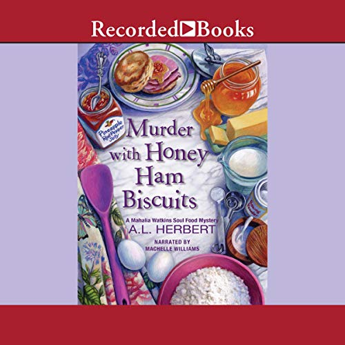 Couverture de Murder with Honey Ham Biscuits