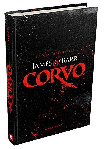 O Corvo - Edição Definitiva: Edição especial de luxo da aclamada história que inspirou o filme com Brandon Lee