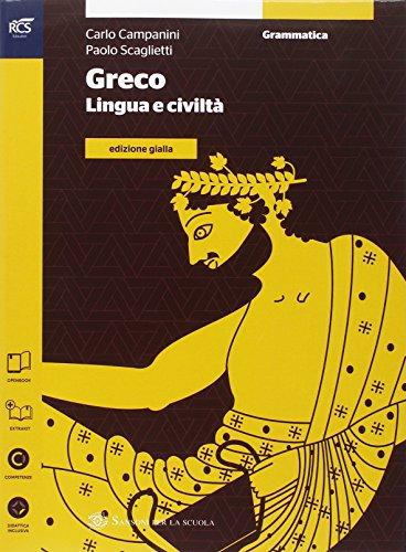 Greco. Grammatica-Esercizi. Ediz. gialla. Per le Scuole superiori. Con e-book. Con espansione online: 1