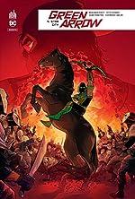 Green Arrow Rebirth, Tome 4 - Star City d'Eleonora Carlini