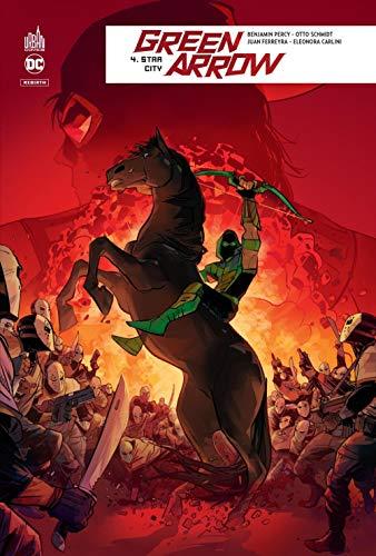 Green Arrow Rebirth, Tome 4