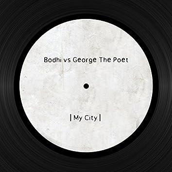 My City (Bodhi Vs. George the Poet)