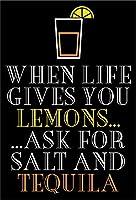TIBBNG 人生があなたにレモンを与えるとき、塩とテキーラの飲酒パブの楽しみを求めます ビンテージスタイル色落ち金属壁サインリビング、ティンサインプラークポスター壁アート装飾屋外カフェバーレストランパブ